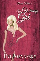 Book Bites: The Wrong Girl (Still Life with Memories, #6)