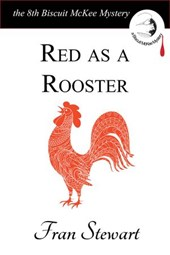 Red as a Rooster (Biscuit McKee Mysteries, #8)