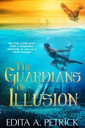 The Guardians of Illusion | Edita A. Petrick |