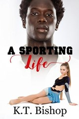 A Sporting Life | Kt Bishop |