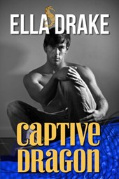 Captive Dragon (Wild Seas, #1) | Ella Drake |