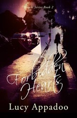 Forbidden Hearts (Hearts Series - Book Two, #2) | Lucy Appadoo |
