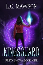 Kingsguard (Freya Snow, #9)