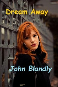 Dream Away | John Blandly |