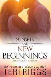 Sunsets and New Beginnings (A Heaven's Beach Love Story, #1)