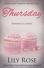 Thursday: Sweet Romance (Sweet and Timeless, #4)