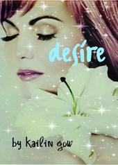 Desire (DESIRE Series (A Dystopian Fantasy), #1)