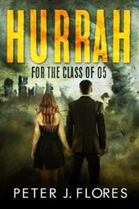 Hurrah for the Class of 05 | Peter J Flores |
