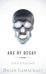 Age of Decay | Brian Lamacraft |