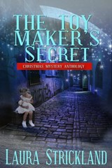 The Toy Maker's Secret | Laura Strickland |