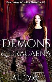 Demons & Dracaena (Hawthorn Witches, #1)