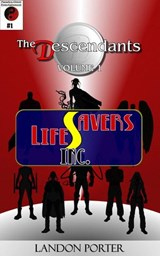 The Descendants #1 - Lifesavers Inc (The Descendants Main Series, #1) | Landon Porter |