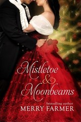 Mistletoe and Moonbeams | Merry Farmer |
