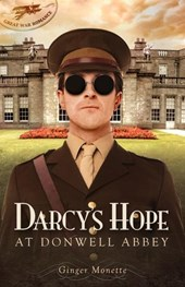 Darcy's Hope at Donwell Abbey, A WW1 Pride & Prejudice Companion (Great War Romance, #2)