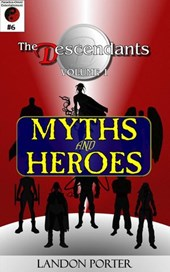The Descendants #6 - Myths and Heroes (The Descendants Main Series, #6)