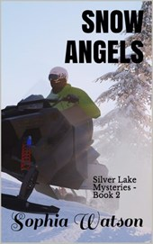 Snow Angels (Silver Lake Cozy Mysteries, #2)