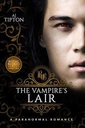 The Vampire's Lair: A Paranormal Romance (Royal Blood, #2)
