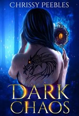 Dark Chaos (Dark World Series, #2) | Chrissy Peebles |