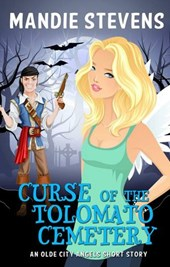 Curse of the Tolomato Cemetery (Olde City Angels, #3)