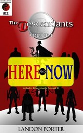 The Descendants #12 - Here and Now (The Descendants Main Series, #12)