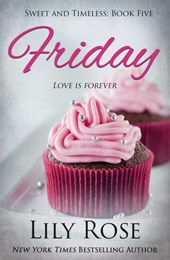 Friday: Sweet Romance (Sweet and Timeless, #5)