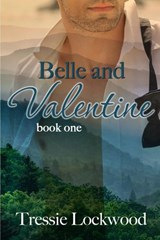 Belle and Valentine (The Belle Series, #1) | Tressie Lockwood |