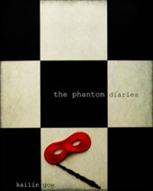 Phantom Diaries (Phantom Diaries Series, #1) | Kailin Gow |