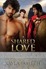 A Shared Love (A Spartan Love, #3) | Kayla Jameth |