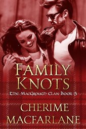 Family Knots (The MacGrough Clan, #5)