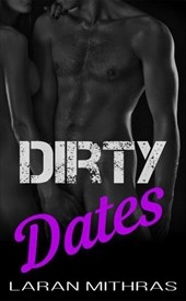 Dirty Dates | Laran Mithras |