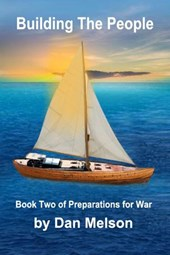 Building The People (Preparations for War, #2)