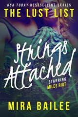 Strings Attached: The Devon Stone Prequel (The Lust List: Miles Riot, #3) | Mira Bailee ; Nova Raines |