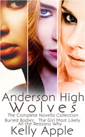 Anderson High Wolves: The Complete Novella Collection | Kelly Apple |