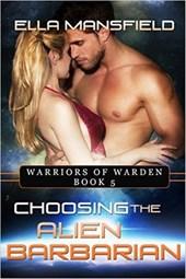 Choosing the Alien Barbarian (Warriors of Warden, #5)