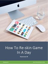 Reskin Game In A Day (???????) | Raweewan M. |
