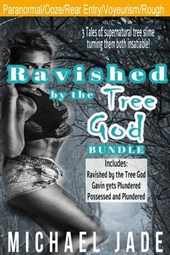Ravished by the Tree God Bundle