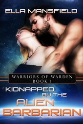 Kidnapped by the Alien Barbarian (Warriors of Warden)
