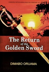 The Return of the Golden Sword | Dimabo Oruama |