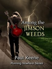 Among the Jimson Weeds (Running Nowhere, #1)