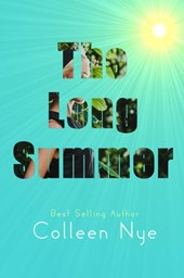 The Long Summer | Colleen Nye |