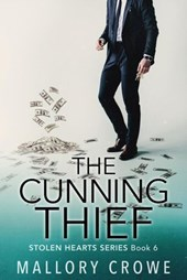 The Cunning Thief (The Stolen Hearts, #6) | Mallory Crowe |