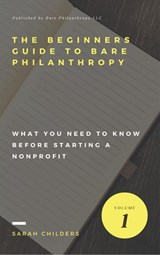 The Beginners Guide To Bare Philanthropy | Sarah Childers |