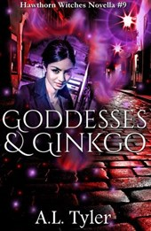 Goddesses & Ginkgo (Hawthorn Witches, #9)