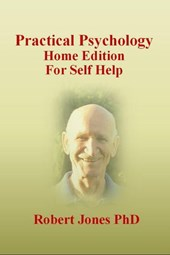 Practical Psychology: Home Edition for Self Help