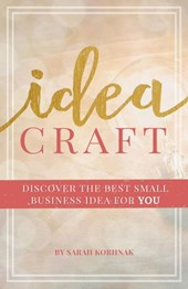Idea Craft - Discover the Best Small Business Idea for You!
