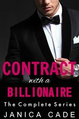Contract with a Billionaire, The Complete Series | Janica Cade |