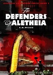 The Defenders of Aletheia (Aletheia Adventure Series, #5)