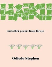Haiku and Other Poems from Kenya | Odiedo Stephen |