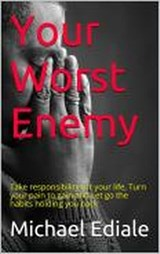 Your Worst Enemy | Michael Ediale |