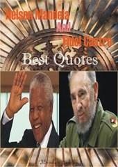 Nelson Mandela and Fidel Castro  Best Quotes